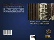 Bookcover of Berden, Essex, Chelmsford, Uttlesford, Saffron, Walden