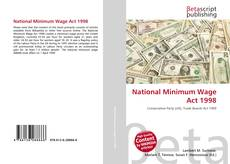 Bookcover of National Minimum Wage Act 1998