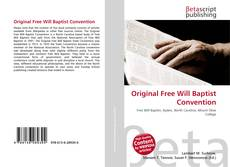 Bookcover of Original Free Will Baptist Convention