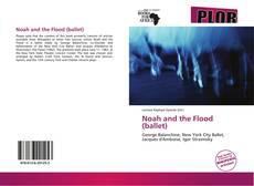 Capa do livro de Noah and the Flood (ballet)