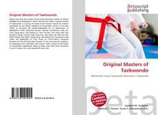 Bookcover of Original Masters of Taekwondo