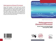 Bookcover of Heterogeneous Element Processor