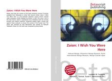 Bookcover of Zaion: I Wish You Were Here