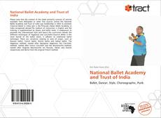 Bookcover of National Ballet Academy and Trust of India