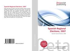 Bookcover of Spanish Regional Elections, 2007