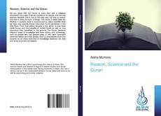 Bookcover of Reason, Science and the Quran