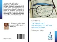 Bookcover of The Contemporary Interpretation of Qur'anic Ayat of Natural Sciences