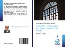Bookcover of A Guide To The Translation Of The Glorious Quran Into English