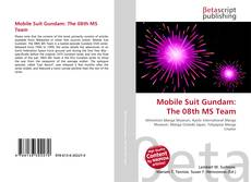 Bookcover of Mobile Suit Gundam: The 08th MS Team