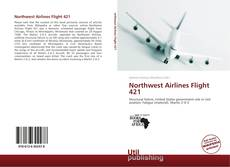 Bookcover of Northwest Airlines Flight 421
