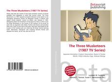 Bookcover of The Three Musketeers (1987 TV Series)