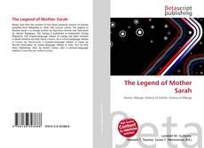 Couverture de The Legend of Mother Sarah
