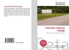 Bookcover of Tatachilla Lutheran College