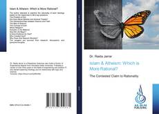 Portada del libro de Islam & Atheism: Which is More Rational?