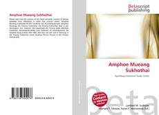 Bookcover of Amphoe Mueang Sukhothai