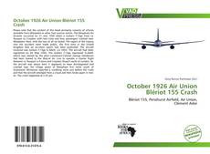 Bookcover of October 1926 Air Union Blériot 155 Crash