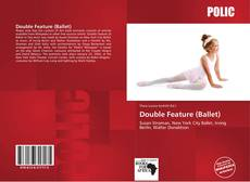 Bookcover of Double Feature (Ballet)