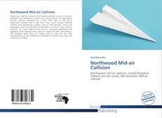 Bookcover of Northwood Mid-air Collision