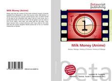 Bookcover of Milk Money (Anime)