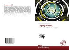 Bookcover of Legacy-free PC