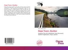 Bookcover of Hope Town, Quebec