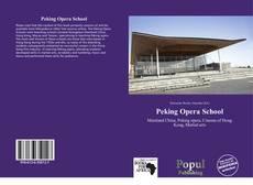 Bookcover of Peking Opera School