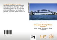 Bookcover of Zhengyici Peking Opera Theatre