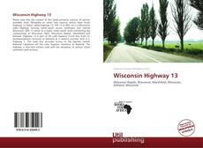 Wisconsin Highway 13 kitap kapağı