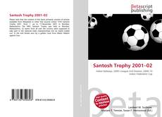 Bookcover of Santosh Trophy 2001–02