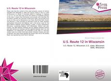 Bookcover of U.S. Route 12 in Wisconsin