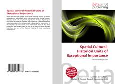 Bookcover of Spatial Cultural-Historical Units of Exceptional Importance