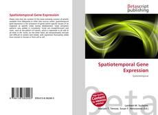 Обложка Spatiotemporal Gene Expression