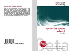 Portada del libro de Speak (The Roches Album)