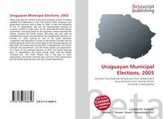 Bookcover of Uruguayan Municipal Elections, 2005