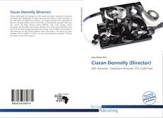 Couverture de Ciaran Donnelly (Director)