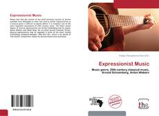 Bookcover of Expressionist Music