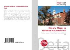 Bookcover of Historic Places in Yosemite National Park
