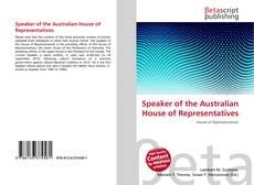 Bookcover of Speaker of the Australian House of Representatives