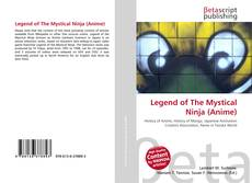 Bookcover of Legend of The Mystical Ninja (Anime)