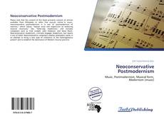 Bookcover of Neoconservative Postmodernism