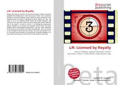 Bookcover of L/R: Licensed by Royalty