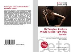 Couverture de Us Tareyton Smokers Would Rather Fight than Switch!