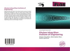Bookcover of Ghulam Ishaq Khan Institute of Engineering