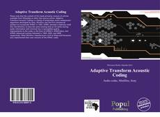 Bookcover of Adaptive Transform Acoustic Coding