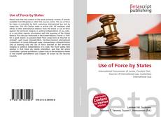 Bookcover of Use of Force by States