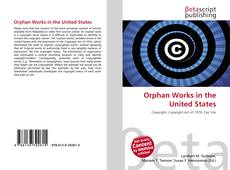 Bookcover of Orphan Works in the United States