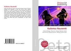 Bookcover of Kaiketsu Noutenki