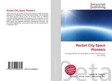 Rocket City Space Pioneers的封面