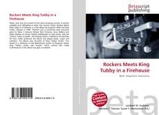 Bookcover of Rockers Meets King Tubby in a Firehouse