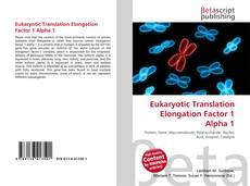 Bookcover of Eukaryotic Translation Elongation Factor 1 Alpha 1